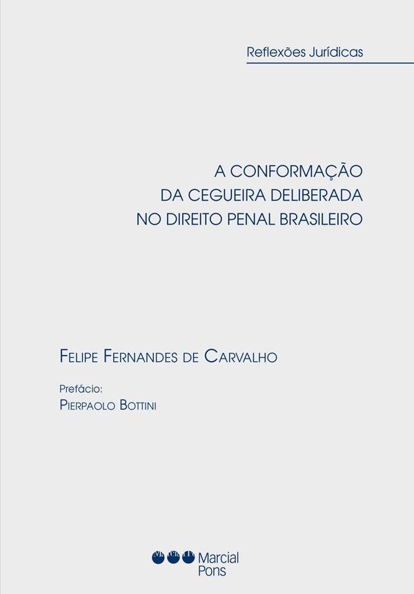 Capa do livro a conformação da cegueira deliberada no direito penal brasileiro
