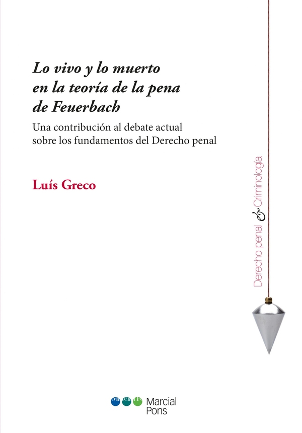 Capa do livro Lo vivo y lo muerto en la teoría de la pena de Feuerbach