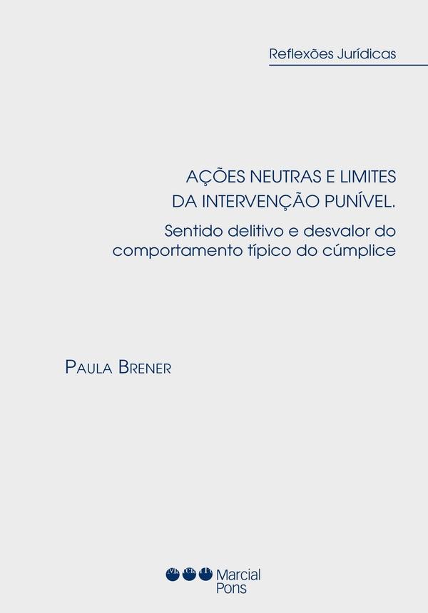 Capa do livro Ações Neutras e limites da intervenção punível